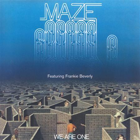 Maze - We Are One Lyrics - Zortam Music