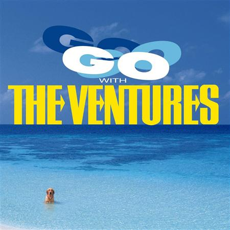 The Ventures - Go With The Ventures - Zortam Music