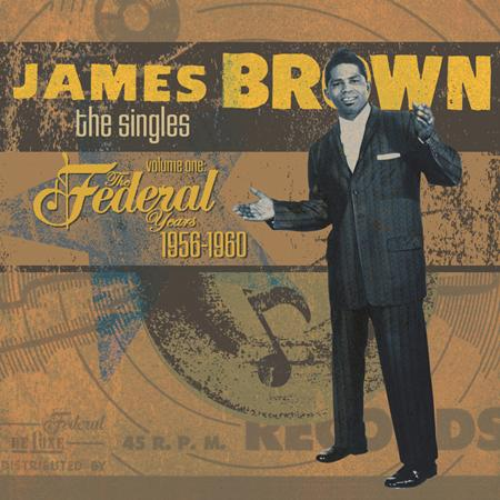 James Brown - The Federal Years 1956-1960 [disc 1] - Zortam Music