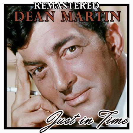 DEAN MARTIN - Dean Martin - Just In Time - Zortam Music