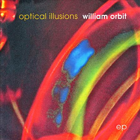 William Orbit - Optical Illusions EP - Zortam Music