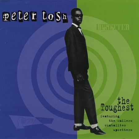 Peter Tosh - 1996 - The Toughest (Heartbeat) - Zortam Music