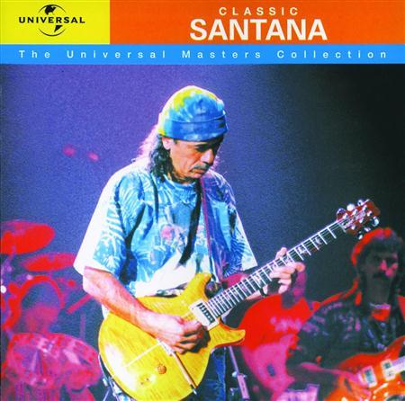 Santana - Classic Santana - The Universal Masters Collection - Zortam Music