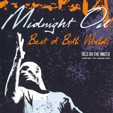Midnight Oil - Best of Both Worlds Disc 2 - Zortam Music