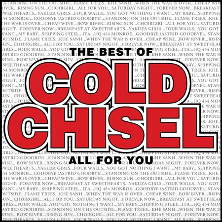 Cold Chisel - The Best Of Cold Chisel All For You - Zortam Music