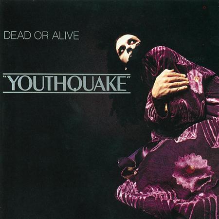 Dead Or Alive - Youthquake (album) - Zortam Music