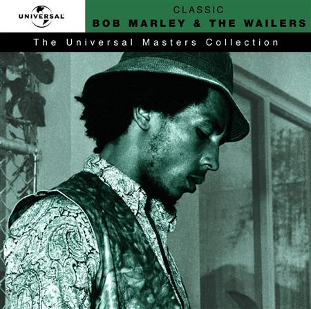 03 - The Universal Masters Collection Classic Bob Marley & The Wailers - Zortam Music