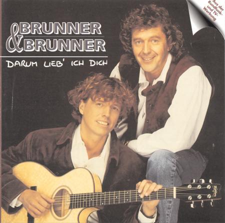 Brunner & Brunner - Brunner & Brunner - Darum Lieb