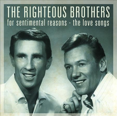 Righteous Brothers - For Sentimental Reasons: The Love Songs - Zortam Music