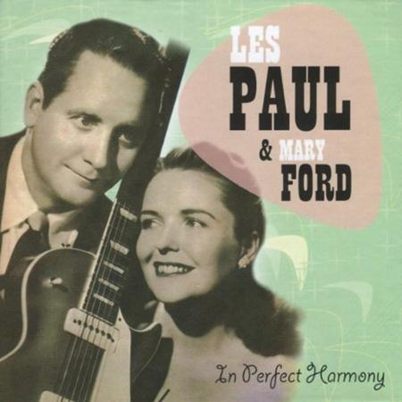Les Paul & Mary Ford - In Perfect Harmony : I
