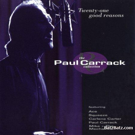 Paul Carrack - Twenty-One Good Reasons The Paul Carrack Collection - Zortam Music