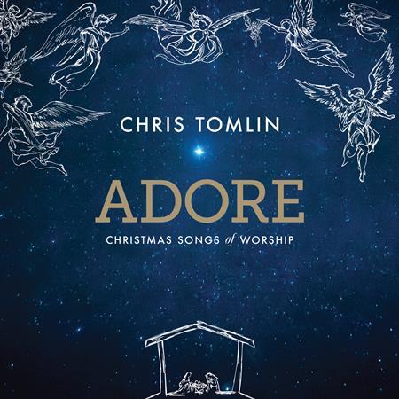 Chris Tomlin - Adore Christmas Songs Of Worship - Zortam Music