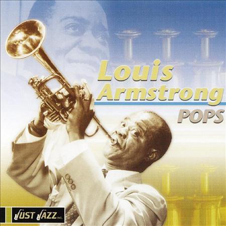 Louis Armstrong - Pops - Zortam Music
