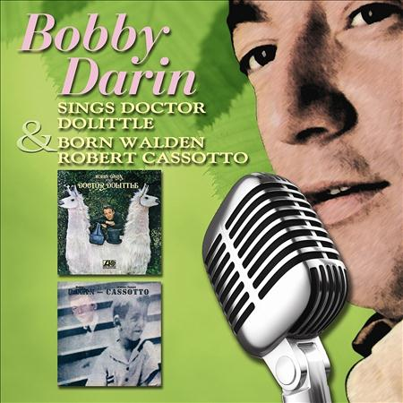 Bobby Darin - Sings Doctor Dolittle / Born Walden Robert Cassotto - Zortam Music