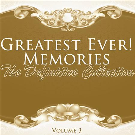The Big Bopper - Greatest Ever! Memories - The Definitive Collection Volume 3 - Zortam Music
