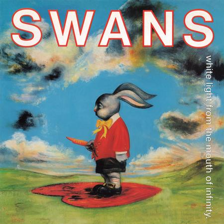 Swans - White Light From The Mouth Of Infinity - Zortam Music