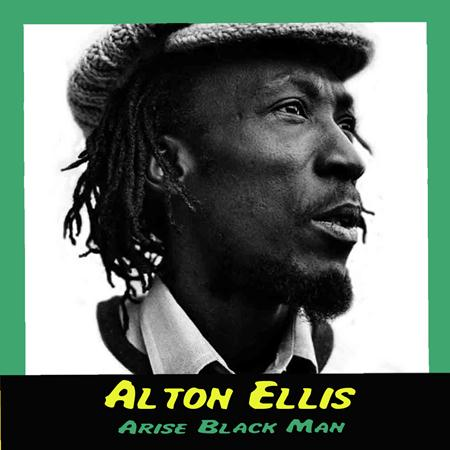 Alton Ellis - Arise Black Man - Zortam Music