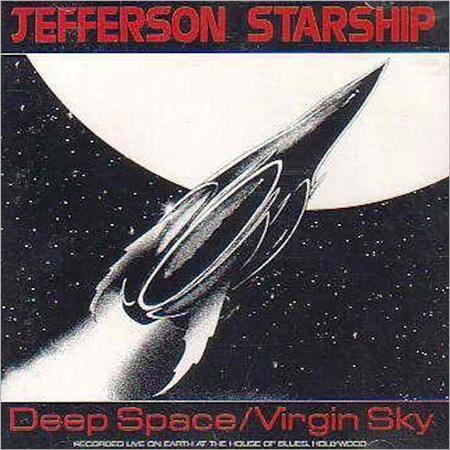 Jefferson Starship - Deep Space / Virgin Sky [live] - Zortam Music