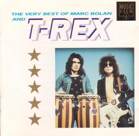T. Rex - The Very Best Of Marc Bolan & T. Rex - Zortam Music