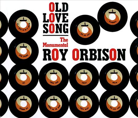 Roy Orbison - Old Love Song 1 - Zortam Music