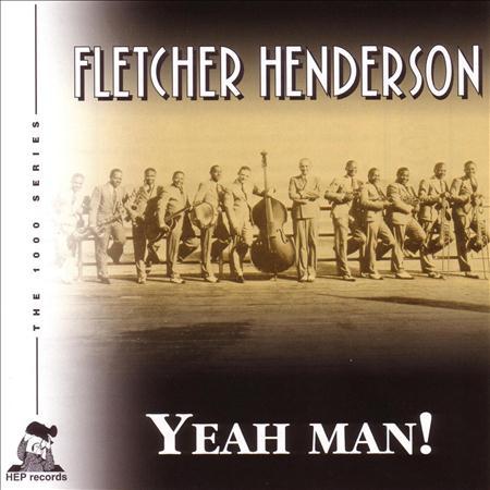 Fletcher Henderson - Yeah Man! - Zortam Music