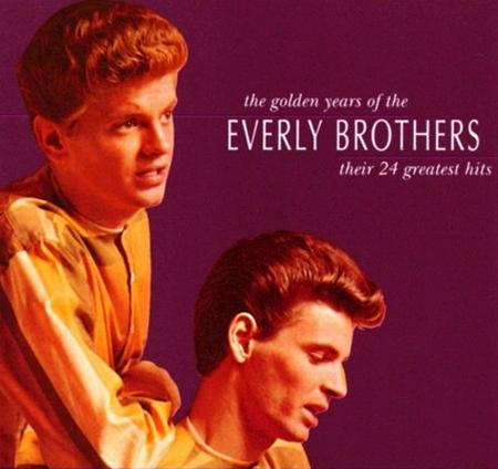 Everly Brothers - The Golden Years Of The Everly Brothers Their 24 Greatest Hits - Zortam Music