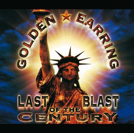 Golden Earring - Last Blast Of The Century [live] [disc 1] - Zortam Music