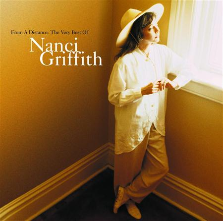 Nanci Griffith - From A Distance The Very Best Of Nanci Griffith - Zortam Music