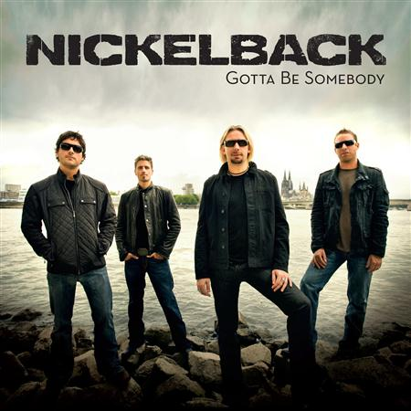 Nickelback - Gotta Be Somebody - Zortam Music