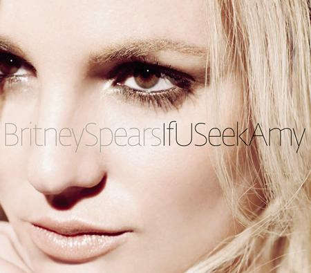 Britney Spears - If U Seek Amy (Remixes) - Zortam Music