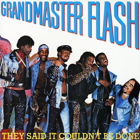 Grandmaster Flash - They Said It Couldn