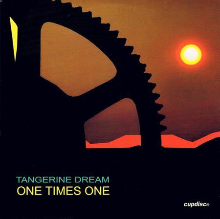 Tangerine Dream - One Times One - Zortam Music