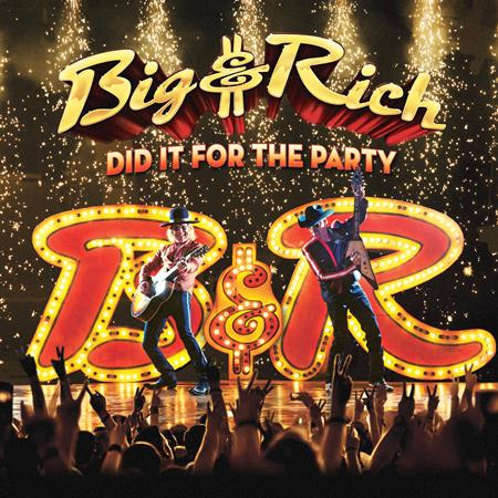 Big &Amp; Rich - Did It For The Party - Zortam Music