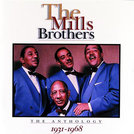 The Mills Brothers - Mills Brothers Anthology 1931- 1968 [disc 2] - Zortam Music