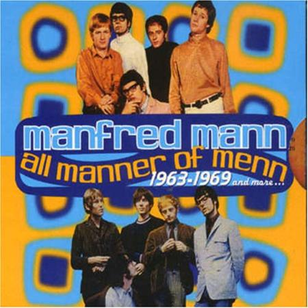 MANFRED MANN - All Manner Of Menn 1963-1969 [disc 1] - Zortam Music
