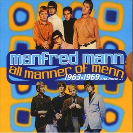 MANFRED MANN - All Manner Of Menn 1963-1969 [disc 1] - Zortam Music