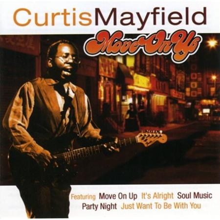 Curtis Mayfield - Move On Up (Single Edit) - Sin - Zortam Music