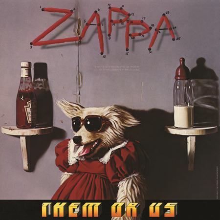 Frank Zappa - Them Or Us (October 1984) - Zortam Music