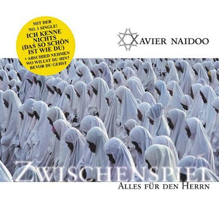 Xavier Naidoo - Zwischenspiel: Alles Für Den Herrn [Disc 1] - Zortam Music