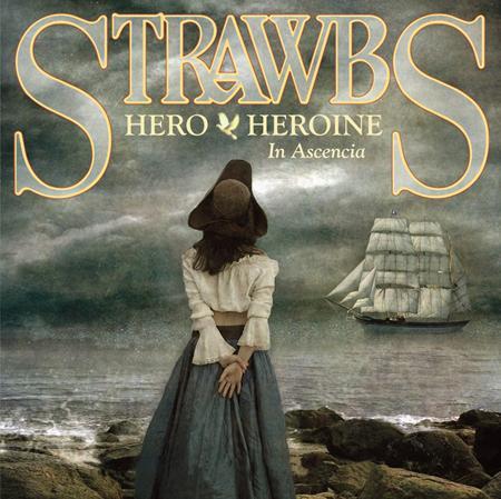 Strawbs - Hero & Heroine In Ascencia - Zortam Music