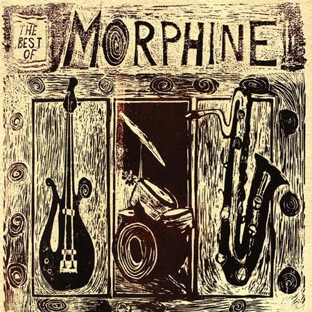Morphine - The Best Of Morphine 1992-1995 - Zortam Music