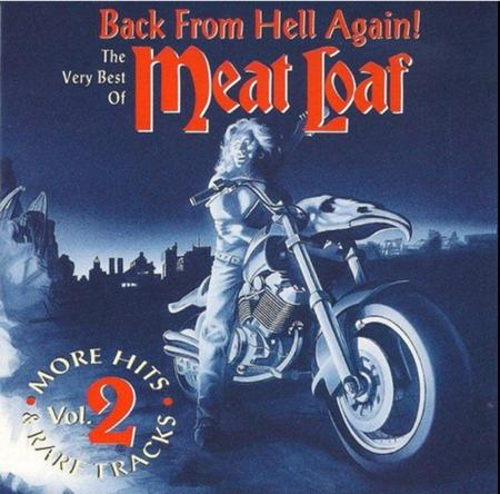 MEATLOAF - Back From Hell Again! The Very Best Of Meat Loaf, Vol. 2 - Zortam Music