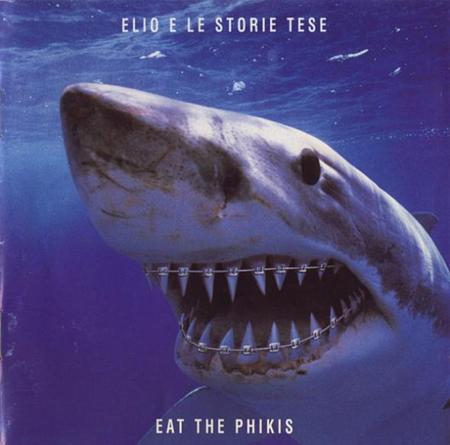 Elio e le storie tese - Eat The Phikis - Zortam Music
