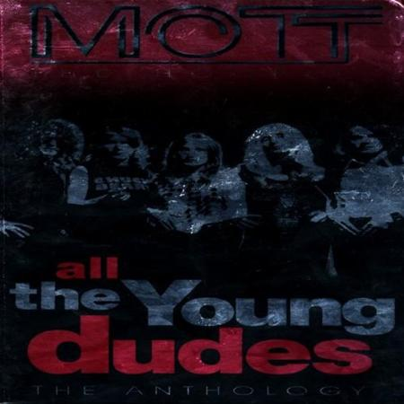 Mott The Hoople - All The Young Dudes [ The Anthology ) - Zortam Music