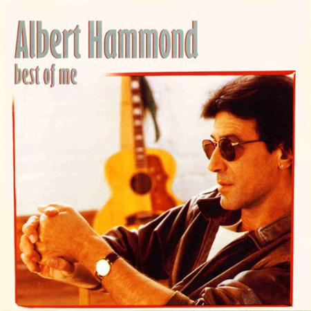 ALBERT HAMMOND - R-128 Best Of Me - Zortam Music