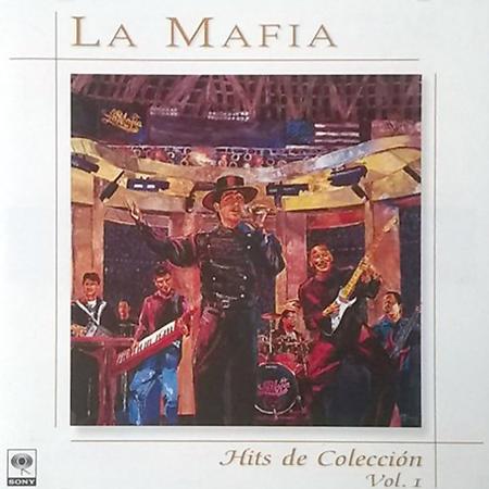 La Mafia - Hits De Colecciã³n Vol.1 - Zortam Music