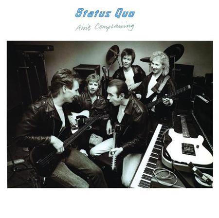 Status Quo - Ain t Complaining - Zortam Music