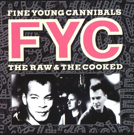 Fine Young Cannibals - The Raw & The Remix [cda] - Zortam Music