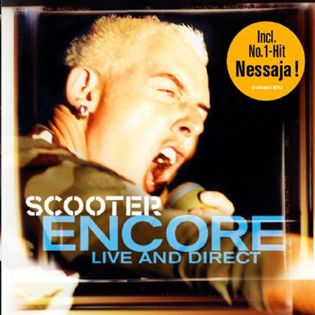 Scooter - Encore Live And Direct - Zortam Music