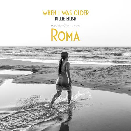 Billie Eilish - WHEN I WAS OLDER (Music Inspired By The Film ROMA) - Zortam Music